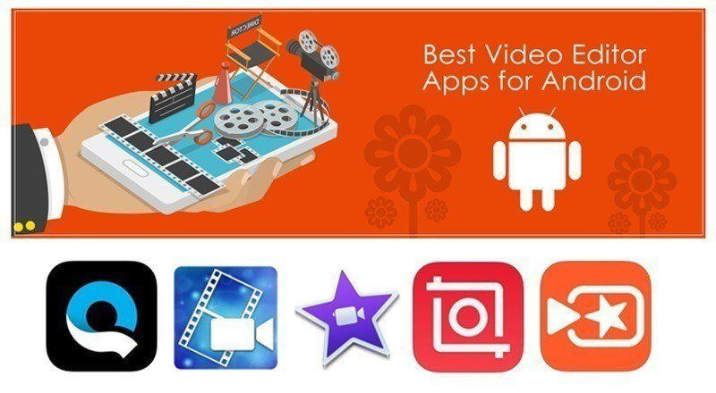 Top Best Video Editing App for Androids - Studiopsis
